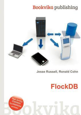 Flockdb  by  Jesse Russell