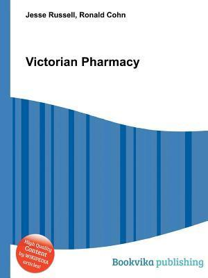 Victorian Pharmacy  by  Jesse Russell