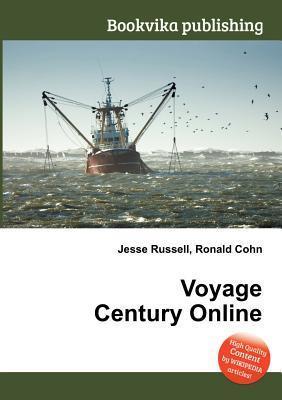 Voyage Century Online Jesse Russell