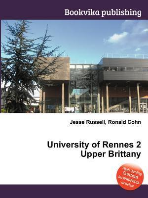 University of Rennes 2 Upper Brittany  by  Jesse Russell