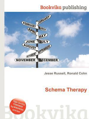 Schema Therapy  by  Jesse Russell