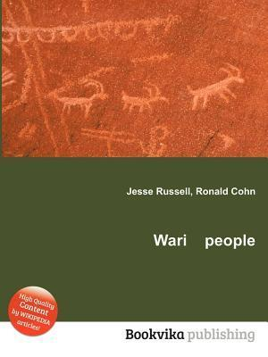 Wari People  by  Jesse Russell