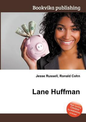 Lane Huffman Jesse Russell