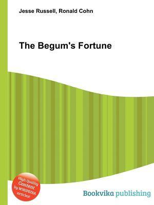 The Begums Fortune Jesse Russell