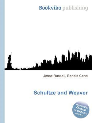 Schultze and Weaver Jesse Russell