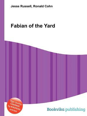 Fabian of the Yard  by  Jesse Russell