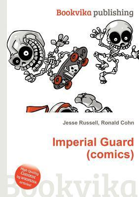 Imperial Guard  by  Jesse Russell