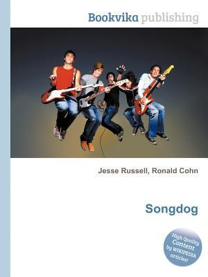 Songdog  by  Jesse Russell