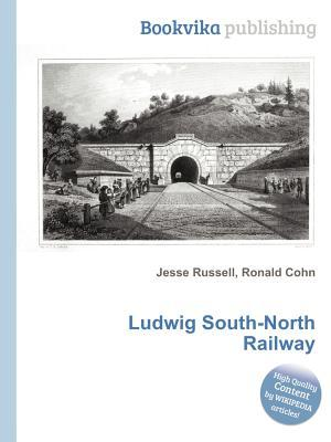 Ludwig South-North Railway Jesse Russell