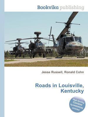 Roads in Louisville, Kentucky  by  Jesse Russell