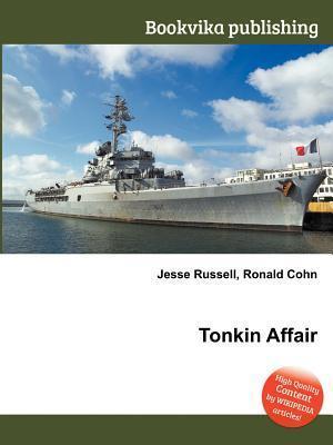 Tonkin Affair Jesse Russell