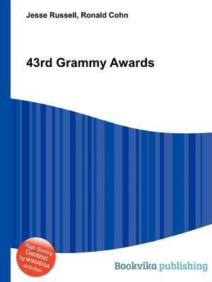 43rd Grammy Awards  by  Jesse Russell