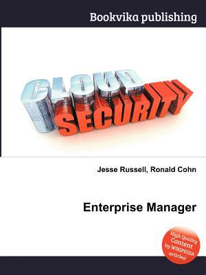 Enterprise Manager  by  Jesse Russell