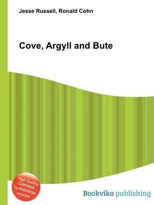 Cove, Argyll and Bute  by  Jesse Russell