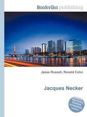 Jacques Necker  by  Jesse Russell