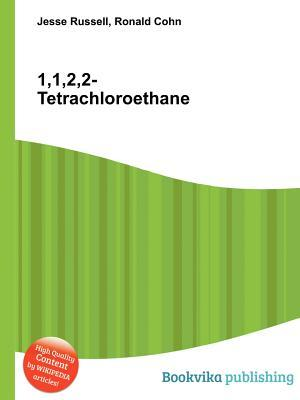 1,1,2,2-Tetrachloroethane  by  Jesse Russell