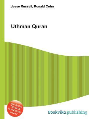 Uthman Quran  by  Jesse Russell