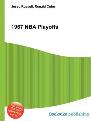 1967 NBA Playoffs  by  Jesse Russell