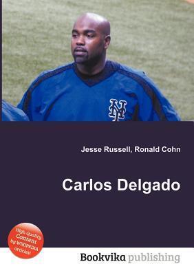 Carlos Delgado Jesse Russell