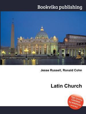 Latin Church Jesse Russell
