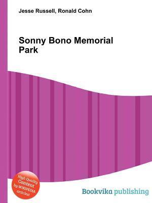 Sonny Bono Memorial Park Jesse Russell