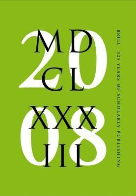 Brill 325 Years of Scholarly Publishing  by  Sytze Veen