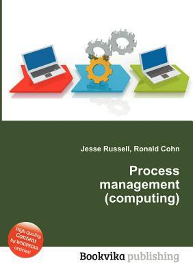 Process Management Jesse Russell