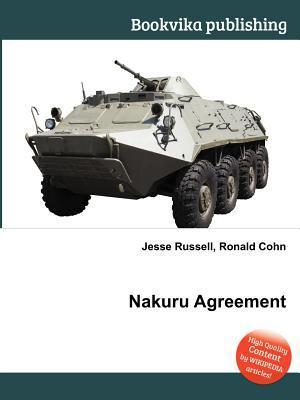 Nakuru Agreement  by  Jesse Russell