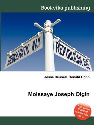 Moissaye Joseph Olgin Jesse Russell