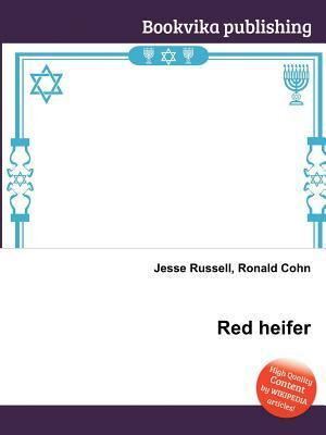 Red Heifer  by  Jesse Russell