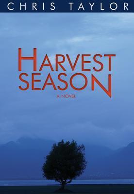 Harvest Season  by  Chris                Taylor