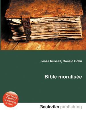 Bible Moralis E Jesse Russell