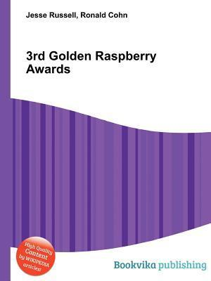 3rd Golden Raspberry Awards  by  Jesse Russell