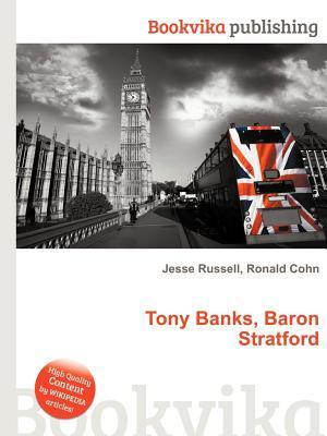 Tony Banks, Baron Stratford  by  Jesse Russell