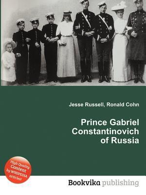 Prince Gabriel Constantinovich of Russia Jesse Russell