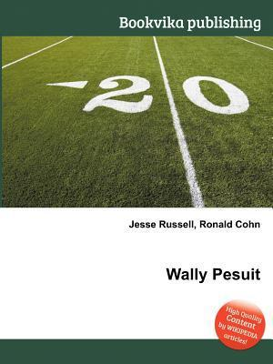 Wally Pesuit  by  Jesse Russell