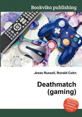 Deathmatch  by  Jesse Russell