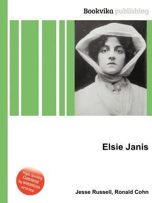 Elsie Janis Jesse Russell