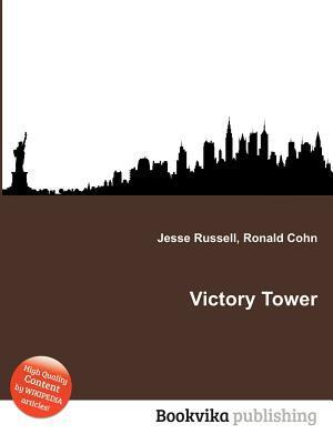 Victory Tower  by  Jesse Russell