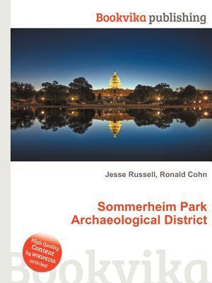 Sommerheim Park Archaeological District  by  Jesse Russell