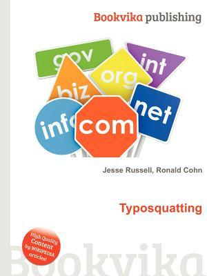 Typosquatting  by  Jesse Russell