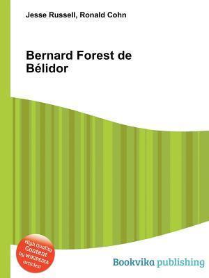 Bernard Forest de B Lidor Jesse Russell
