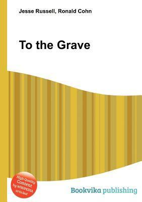 To the Grave Jesse Russell