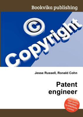 Patent Engineer  by  Jesse Russell