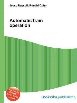 Automatic Train Operation Jesse Russell