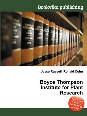 Boyce Thompson Institute for Plant Research  by  Jesse Russell