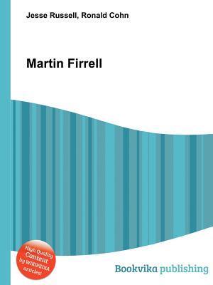 Martin Firrell Jesse Russell
