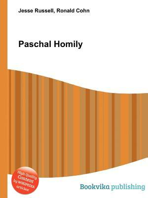 Paschal Homily Jesse Russell
