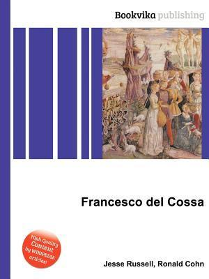 Francesco del Cossa  by  Jesse Russell