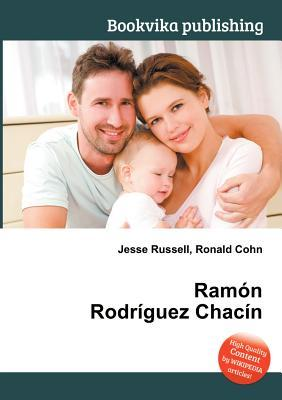 RAM N Rodr Guez Chac N  by  Jesse Russell